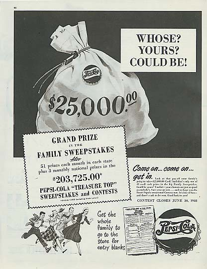 Image for Whose? Yours? Could be! Pepsi-Cola $25,000 Family Sweepstakes ad 1948