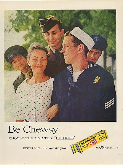 Image for Be chewsy Beech-Nut Army Air Force Navy Marine ad 1957