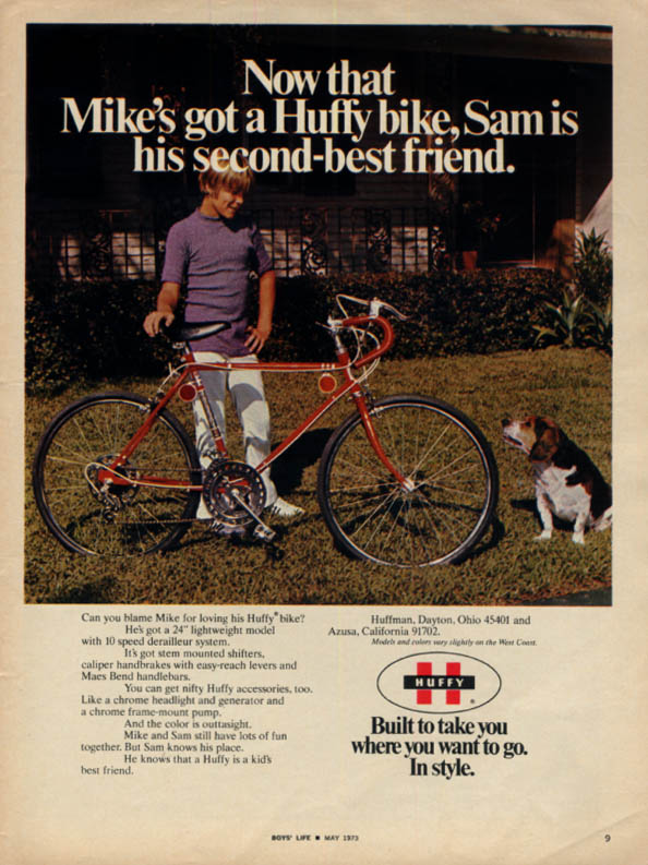 Image for Now that Mike's got a Huffy Bicycle, Sam is his 2nd best friend ad 1973