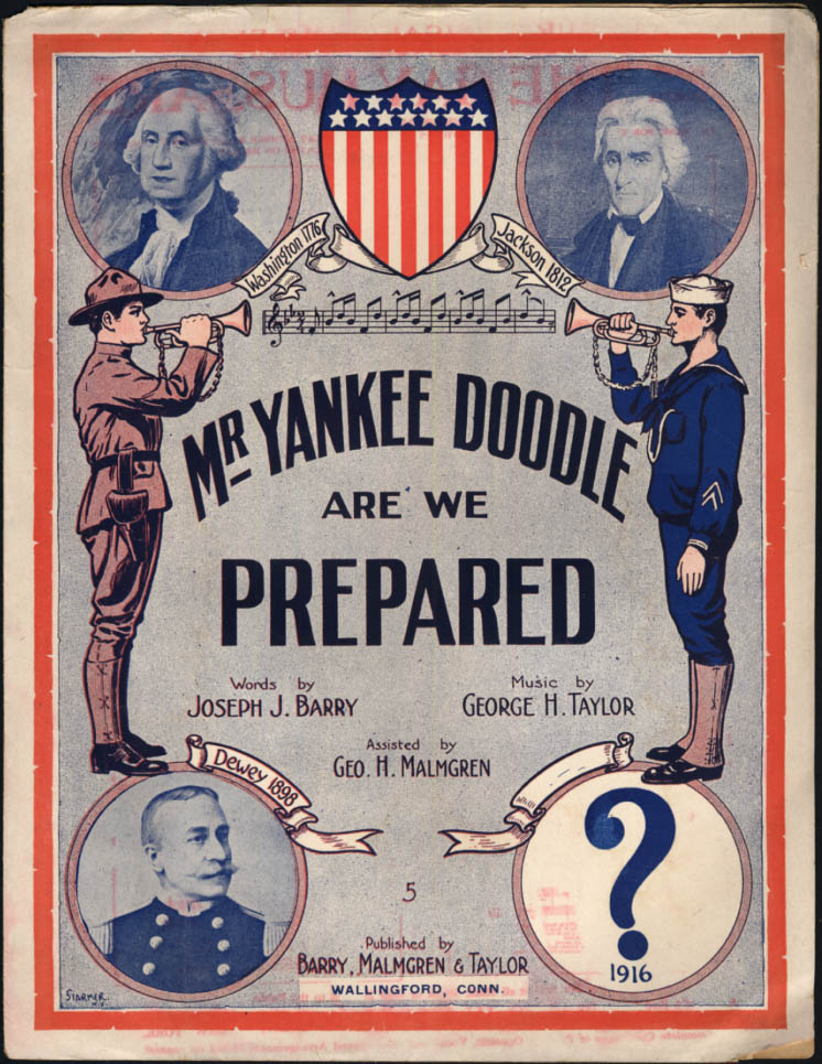 Image for Mr Yankee Doodle Are We Prepared sheet music 1916 Barry & Taylor Wallingford CT