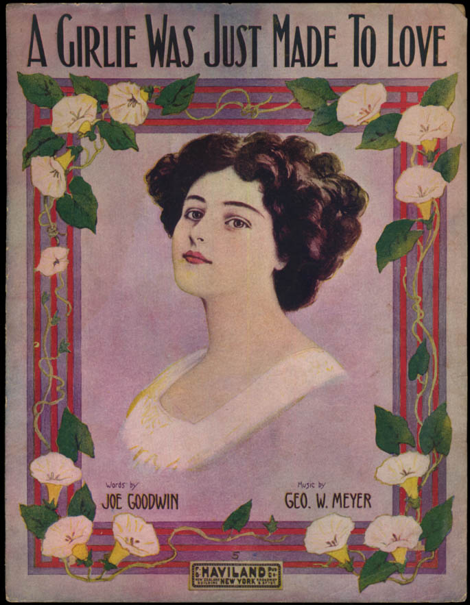 Image for A Girlie Was Just Made To Love sheet music pretty girl 1914