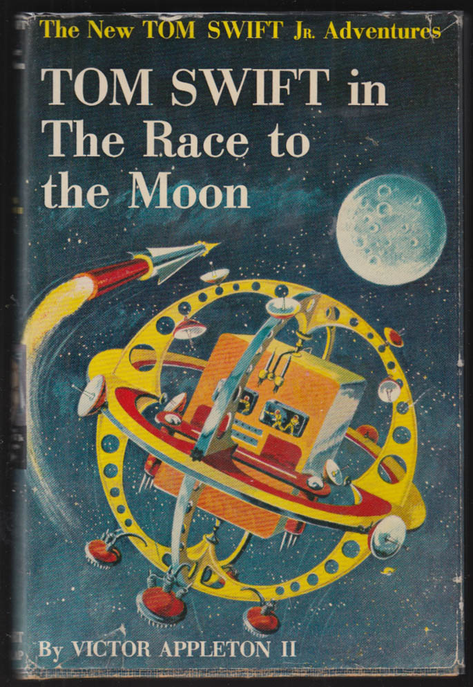 Image for Tom Swift in The Race to the Moon 1958 hardbound in dustjacket