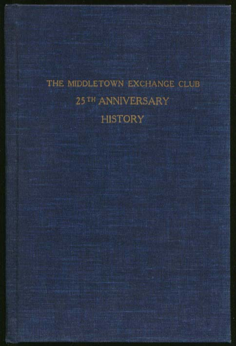 Image for Middletown Exchange Club 25th Anniversary History 1948 CT
