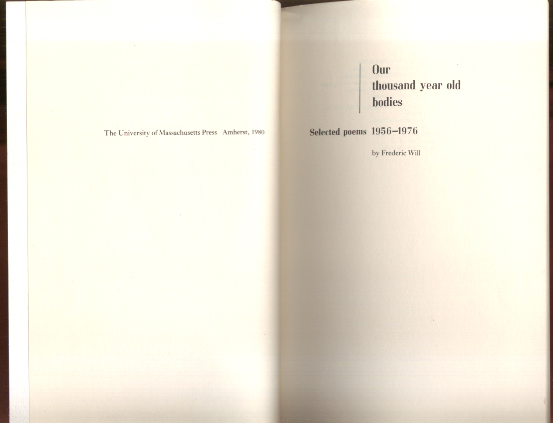 Image for Frederic Will: Our thousand year old bodies: Selected Poems 1956-1976 SIGNED