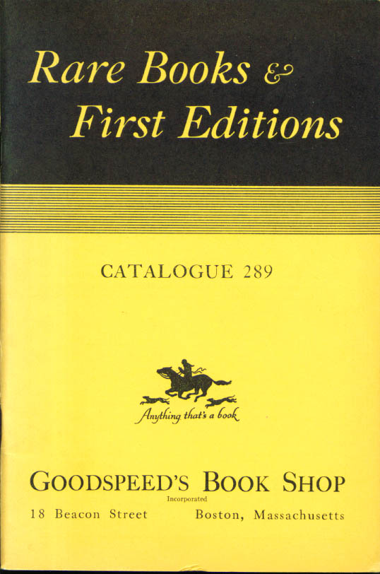 Image for Goodspeed's Rare & 1st editions catalog #289