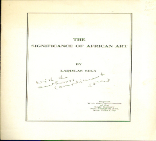 Image for Ladislas Segy: Significance of African Art Segy Gallery 1951 SIGNED