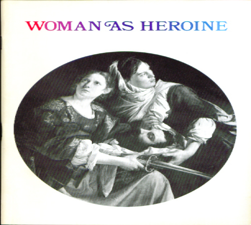 Image for Woman as Heroine Italian Art Worcester 1972