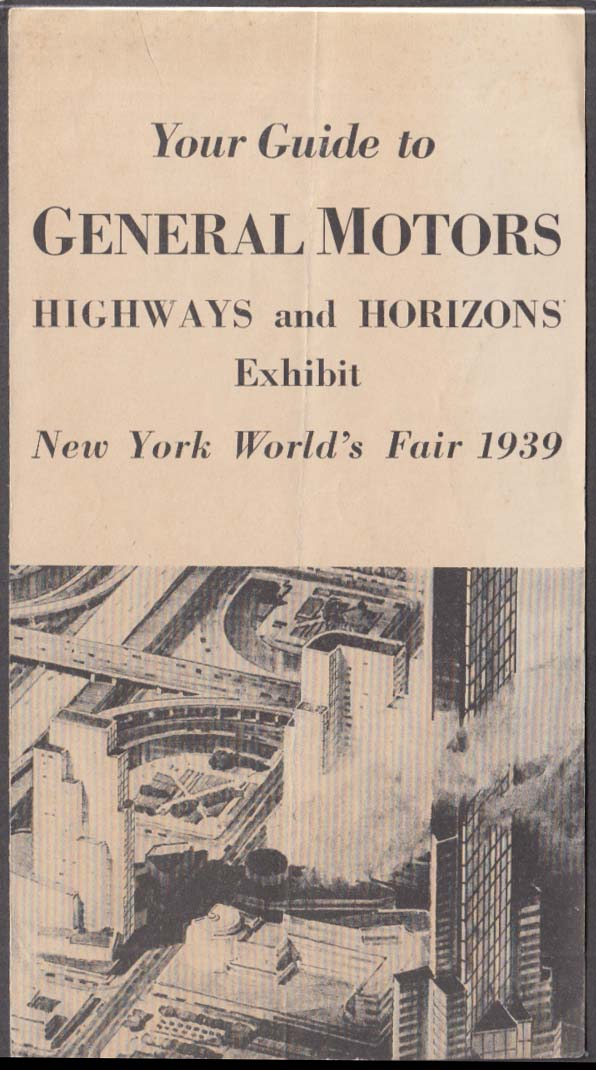 Image for General Motors Highways & Horizons Exhibit Guide New York World's Fair 1939