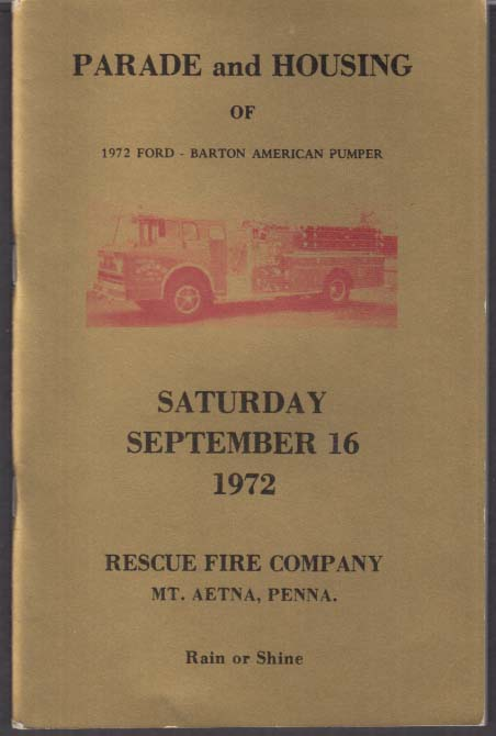 Image for Rescue Fire Company Mt Aetna PA Parade & Housing 1972 Ford Barton Pumper