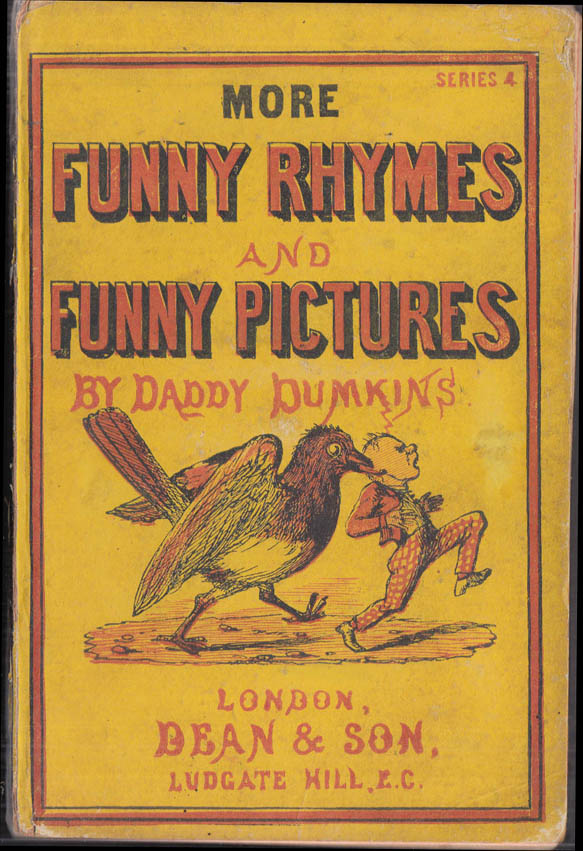 Image for Daddy Dumkins: More Funny Rhymes & Funny Pictures Series 4 ca 1860s