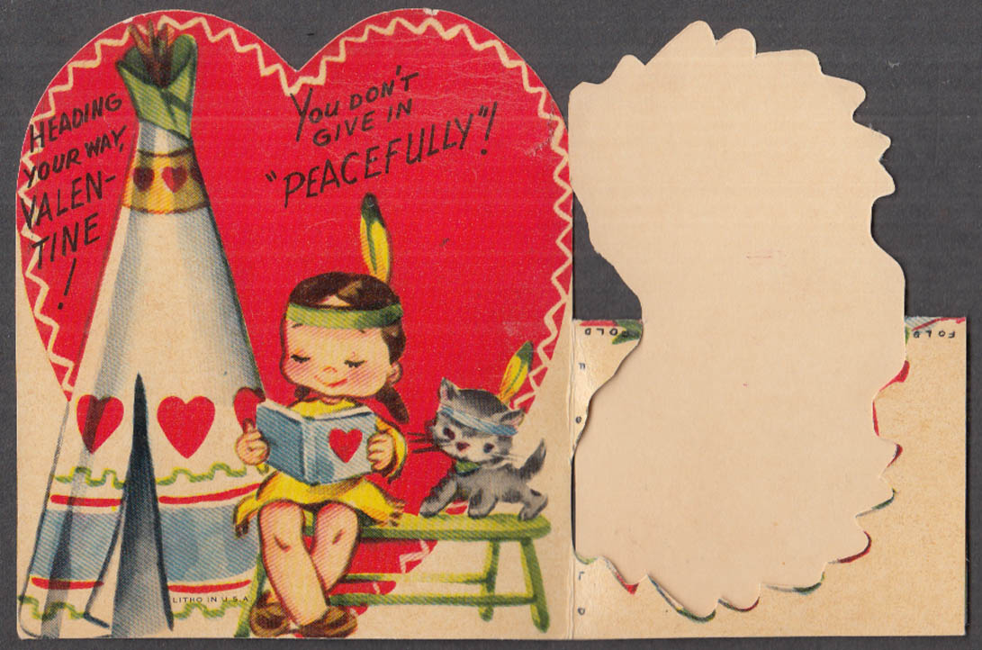 Image for I'm on the Warpath if you dont give in peacefully Native American Valentine 50s