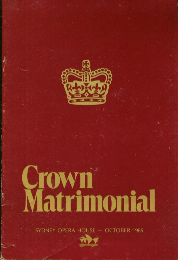 Image for Crown Matrimonial Sydney Opera House 1985 program stub