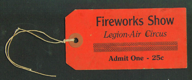 Image for Fireworks Show Legion-Air Circus Admission Ticket 1930s
