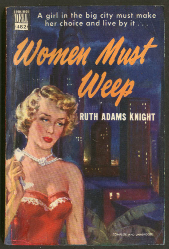 Image for Ruth Adams Knight: Women Must Weep Dell Mapback GGA blonde bosoms