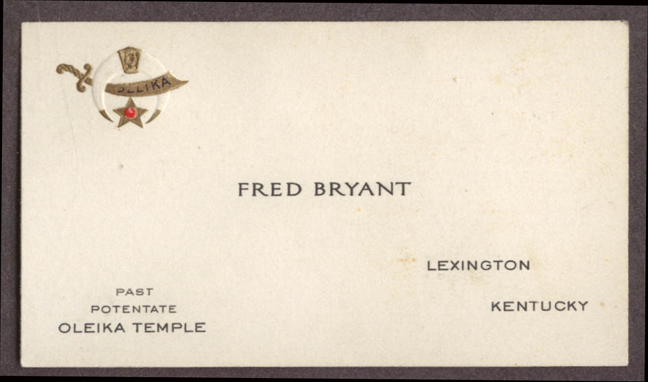 Image for Fred Bryant Past Potentate Oleika Temple Lexington KY card ca 1930s