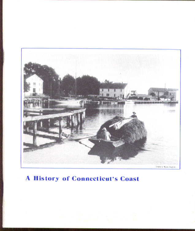 Image for History of Connecticut's Coast: 400 Years of Coastal Industry & Development 1982