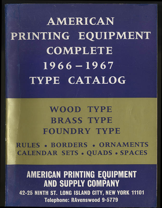 Image for American Printing Equipment Complete Wood & Metal Type Catalog 1966-1967