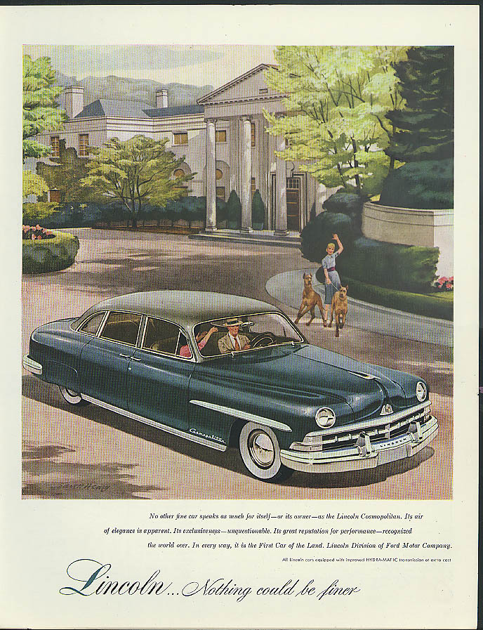 Image for No other fine car speaks as much for itself Lincoln Cosmopolitan Sedan ad 1950