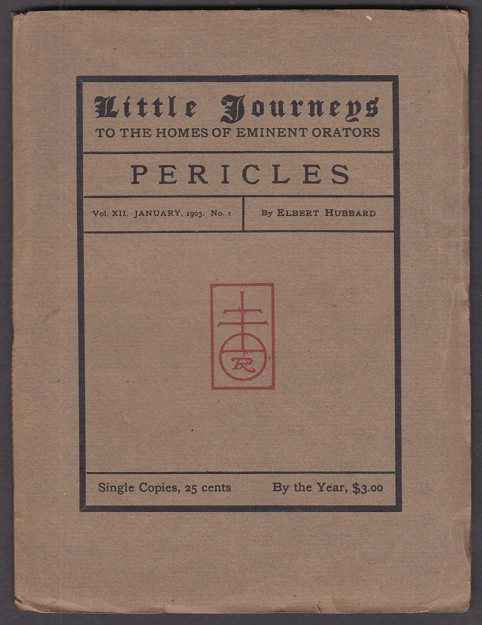 Image for Elbert Hubbard: Little Journeys 1 1903: Pericles