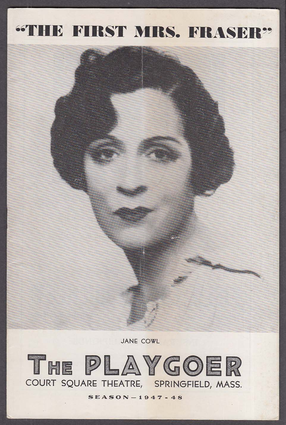 Image for Jane Cowl 1st Mrs Fraser Springfield MA Playgoer 1948
