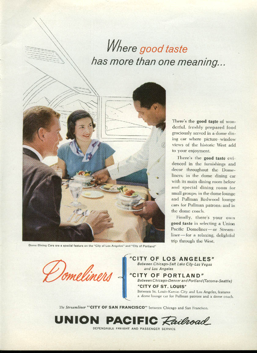 Image for Where good taste has more than one meaning Union Pacific RR Domeliners ad 1960