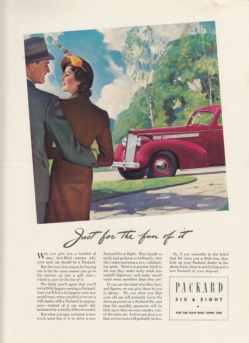 Image for Just for the fun of it - Packard Six or Eight ad 1938 NY