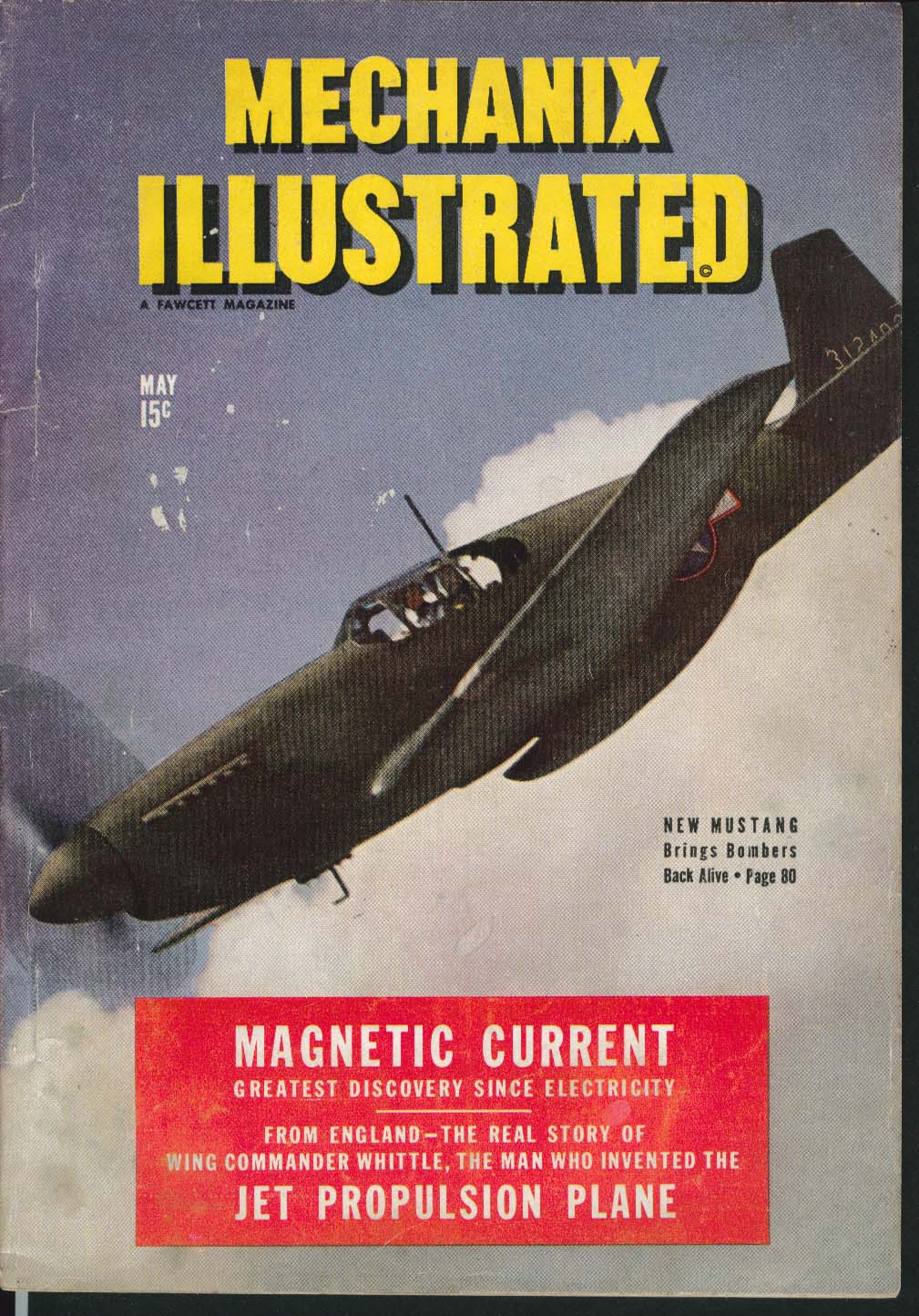 Image for MECHANIX ILLUSTRATED Mustang P-51 Jet Propulsion Plane Jungle Photography 5 1944
