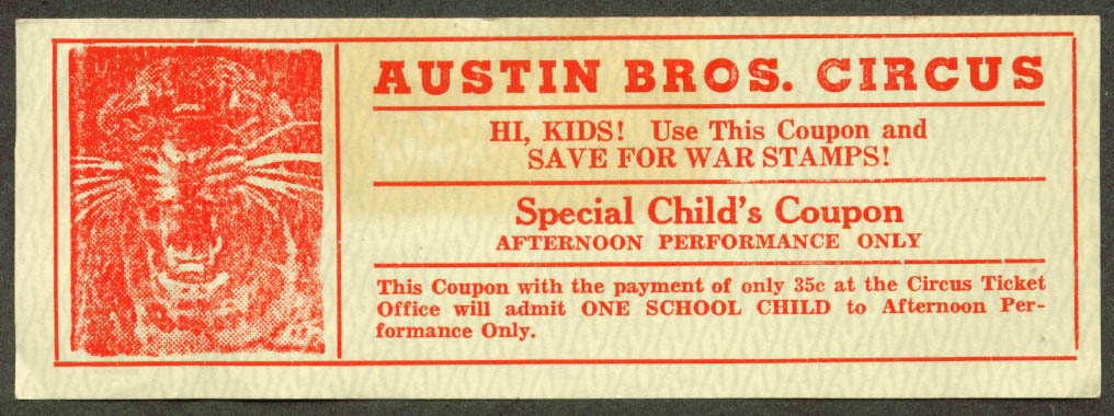 Image for Austin Bros Circus Child's Coupon 35c admission 1945