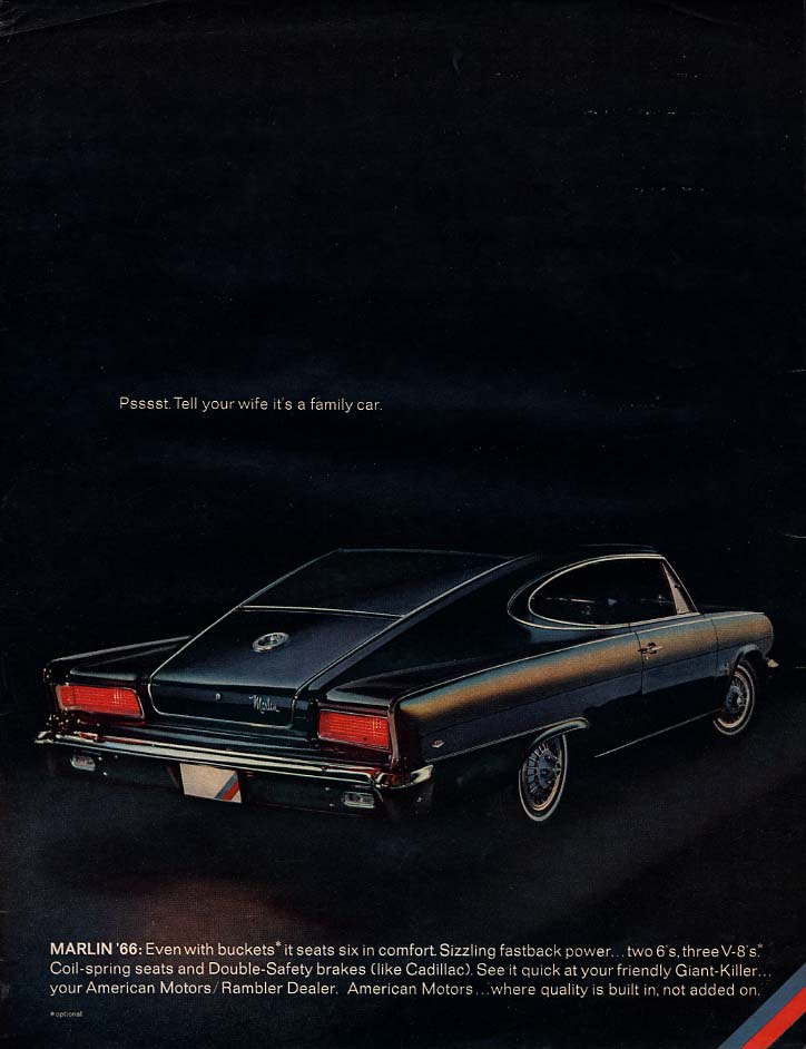 Image for Psssst. Tell your wife it's a family car AMC Marlin ad 1966 var