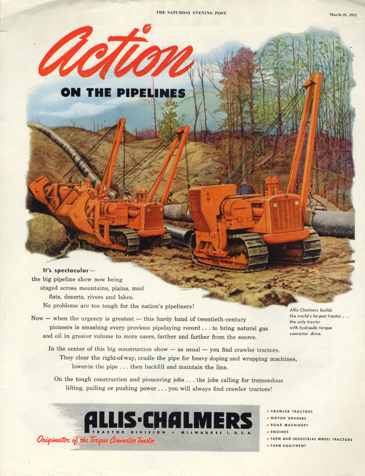 Image for Action on the Pipelines: Allis-Chalmers Tractor ad 1952 SEP