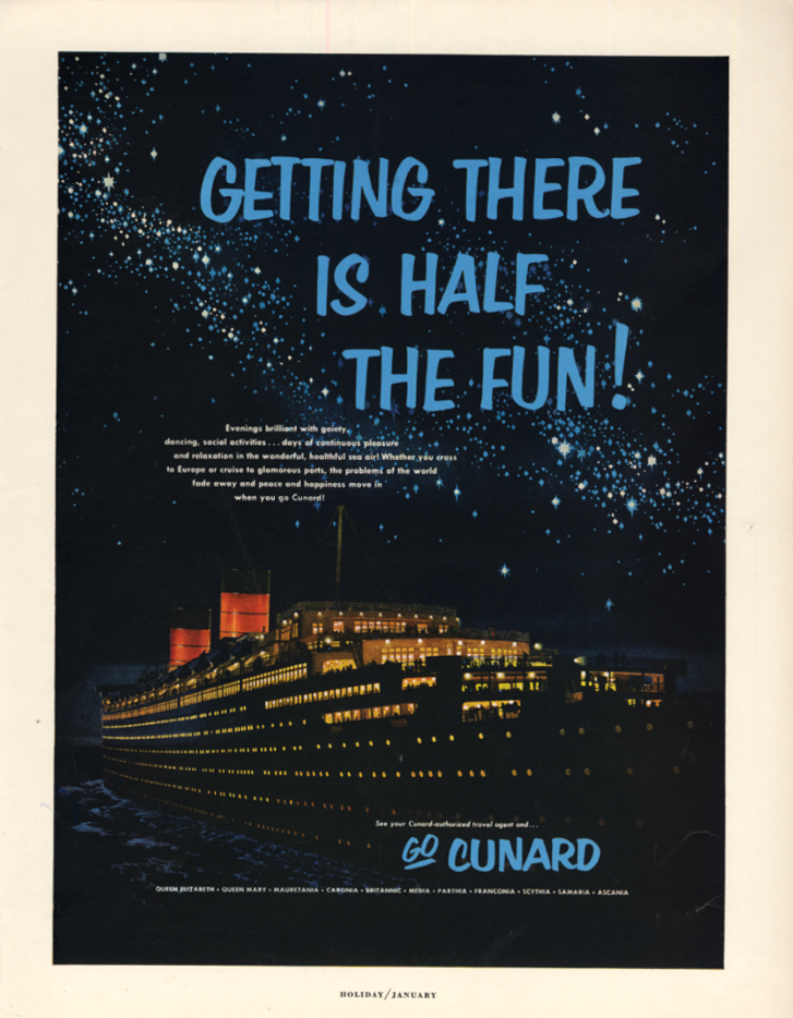 Image for Getting There is Half the Fun! Cunard Line R M S Queen Elizabeth ad 1954 H