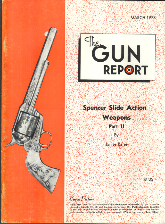 Image for THE GUN REPORT 3 1978 Spencer Slide Action Weapons; Colt engraving techniques
