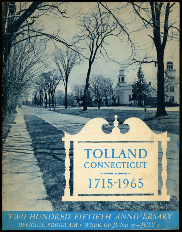 Image for Tolland Connecticut 250th Anniversary Program 1715-1965