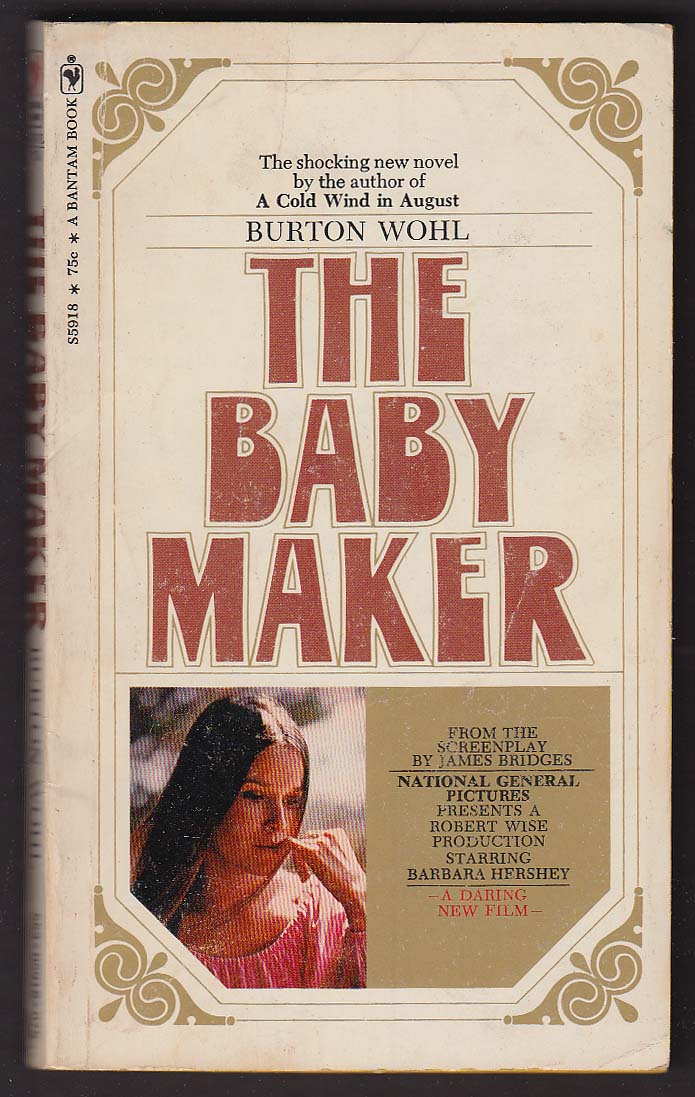 Image for Burton Wohl: The Baby Maker movie tie-in pb 1970 Barbara Hershey