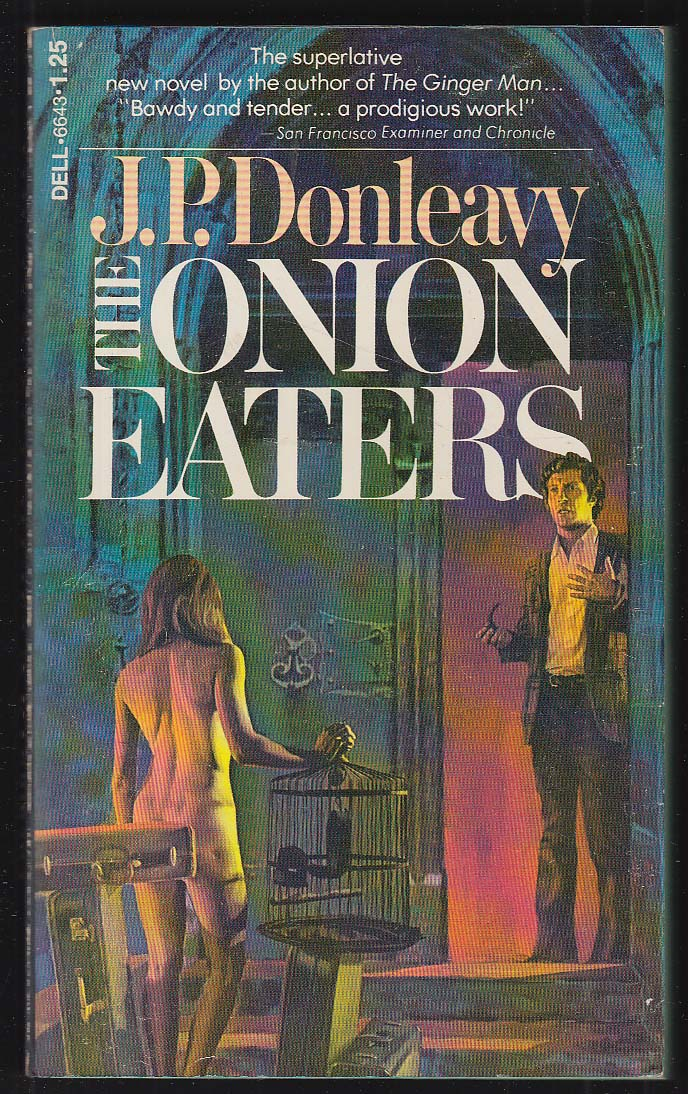Image for J P Donleavy: The Onion Eaters 1st pb ed 1972 GGA nude