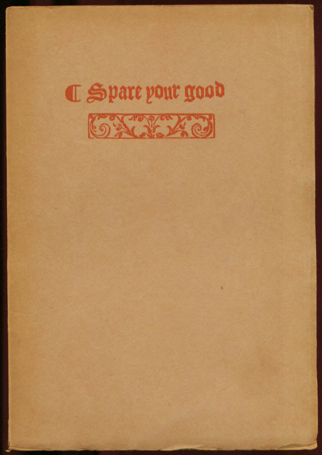Image for Marshe: Spare Your Good 1 of 250 copies 1919