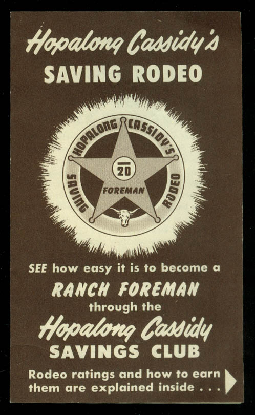 Image for Hopalong Cassidy's Saving Rodeo Club Become a Ranch Foreman folder 1951