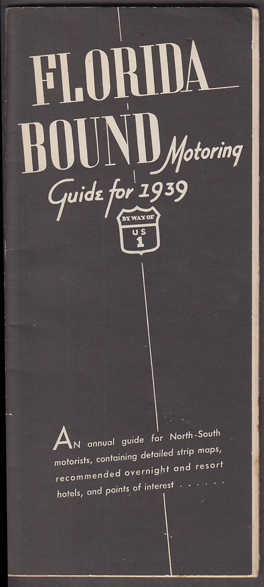Image for Florida Bound Motoring Guide for 1939 US Route 1 North-South Strip Maps +