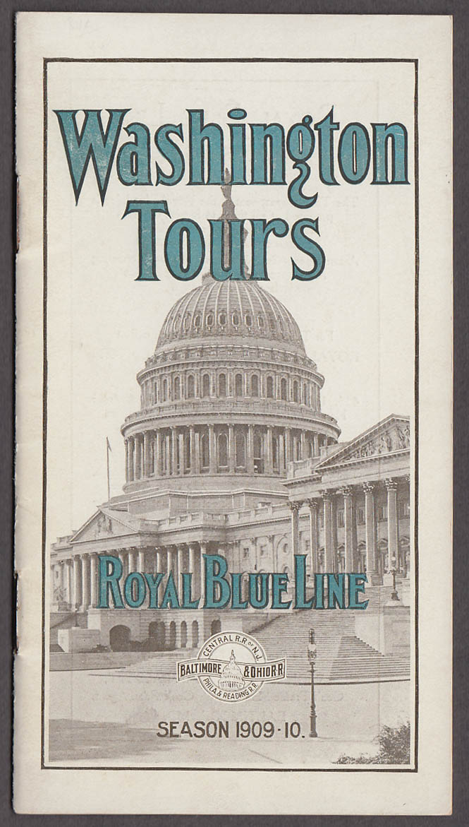 Image for Baltimore & Ohio RR Royal Blue Line Washington Tours brochure 1909-1910