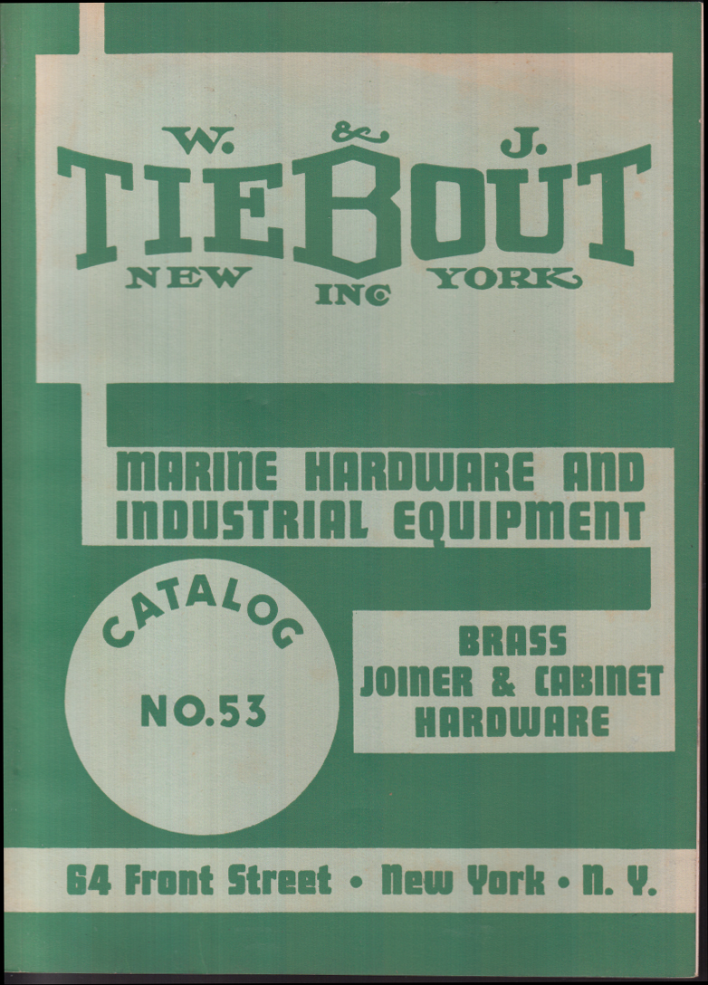 Image for W & J Tiebout Marine Hardware & Industrial Equipment Catalog 1953 NYC