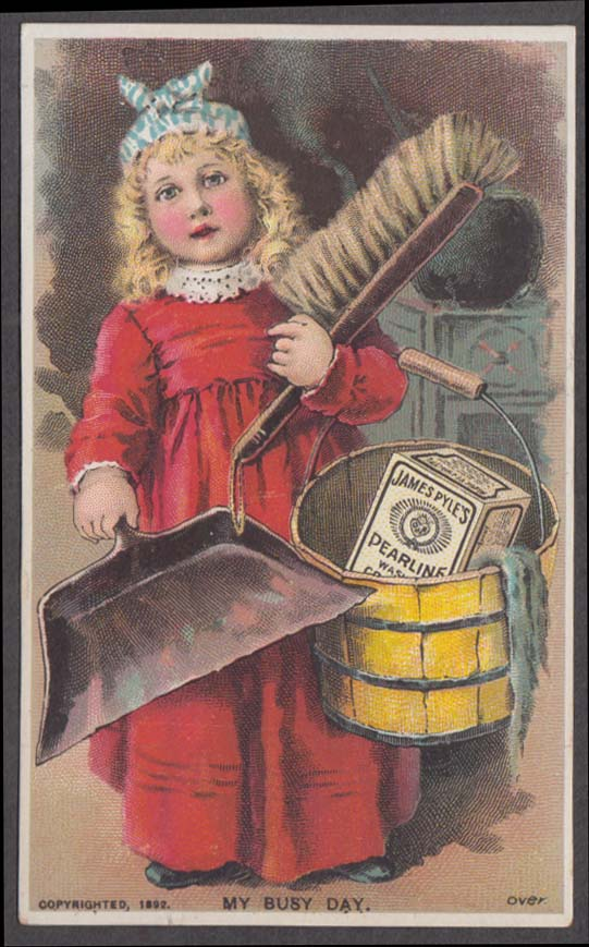 Image for James Pyle's Pearline Soap trade card My Busy Day girl dustpan bucket 1880s