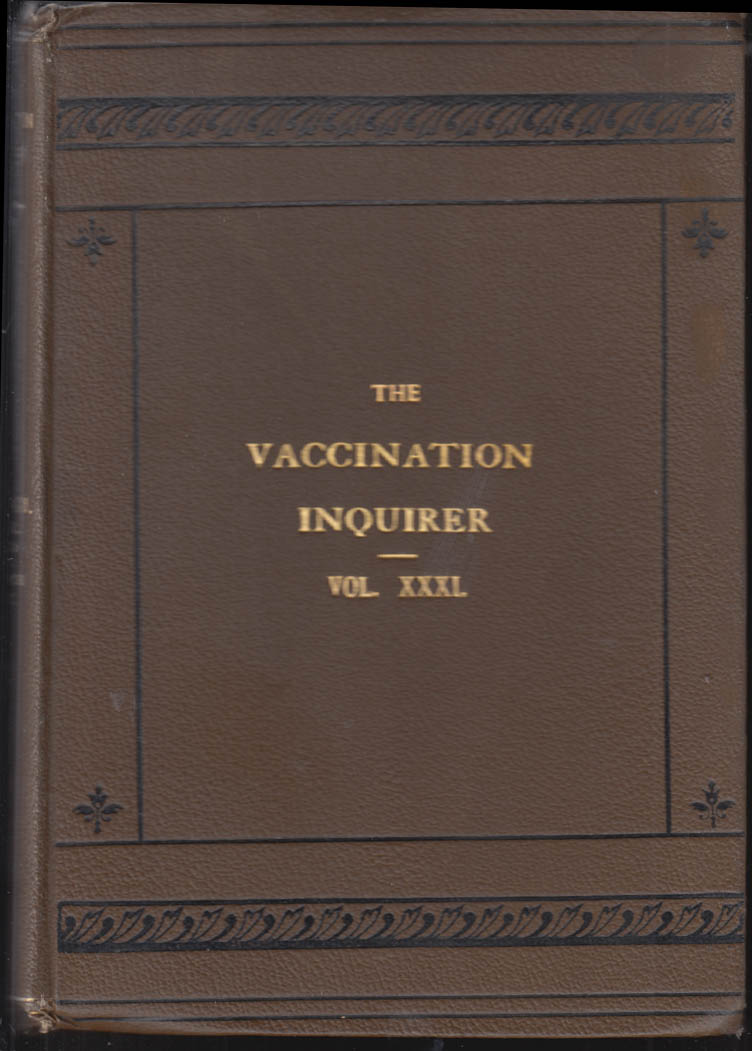 Image for VACCINATION INQUIRER Vxxxi 1909-10 Anti-Vaccination League