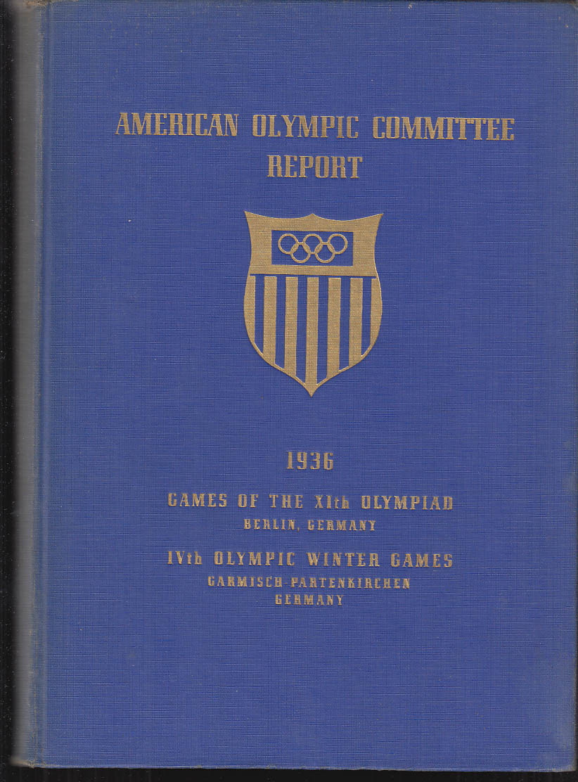 Image for Report Of The American Olympic Committee Berlin 1936 Summer & Winter Games