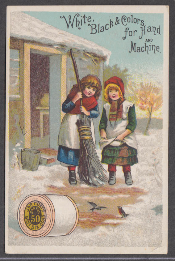 Image for J&P Coats Thread White Black & Colors trade card 1880s Girls with broom