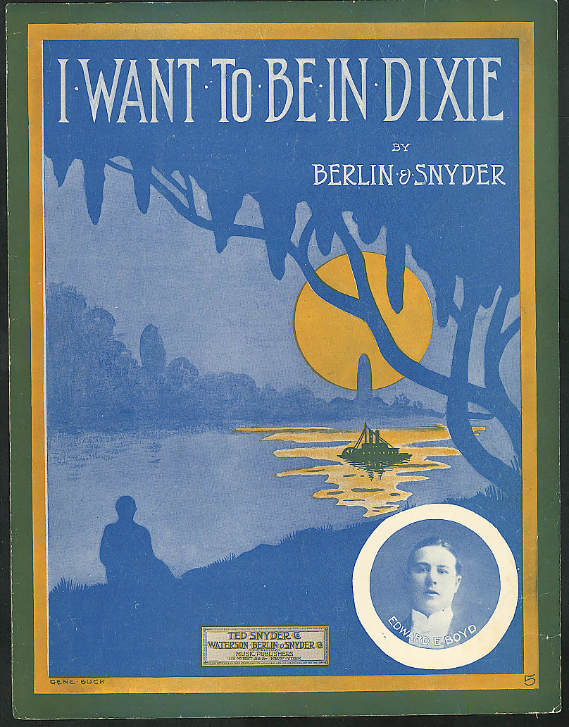 Image for I Want to Be in Dixie Irving Berlin sheet music 1912