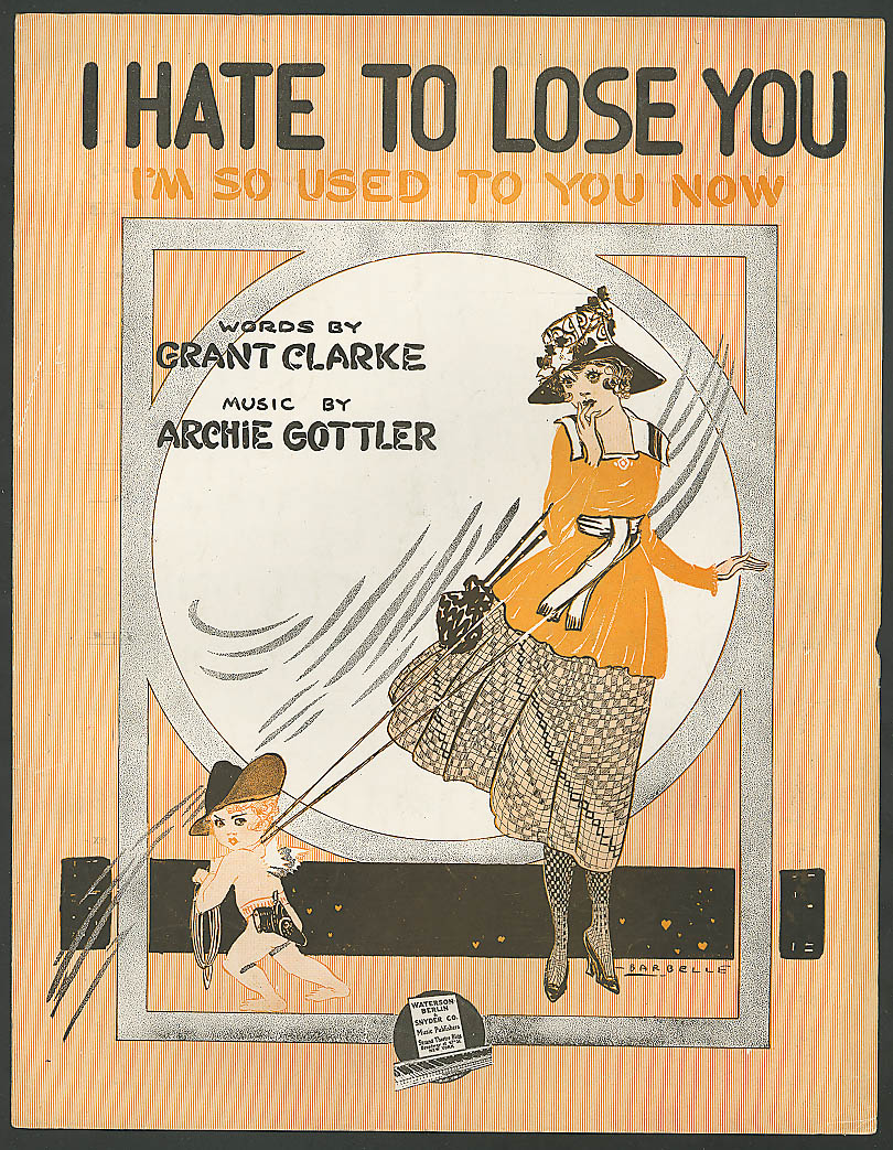 Image for I Hate to Lose You I'm So Used to You Now music 1918