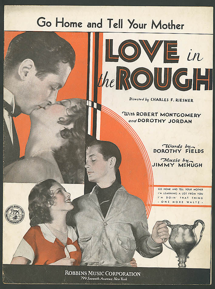 Image for Go Home & Tell Your Mother Love in the Rough music 1930 Love in the Rough