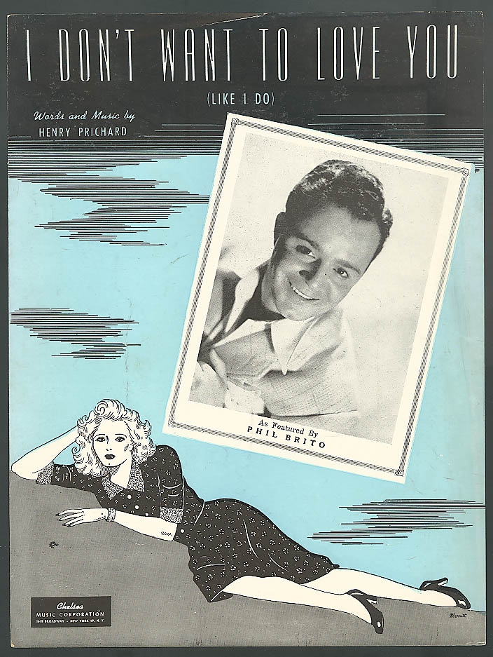 Image for I Dont Want to Love You sheet music Phil Brito 1944