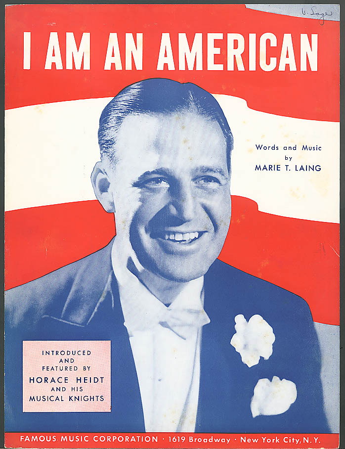 Image for I Am An American sheet music Horace Heidt 1940
