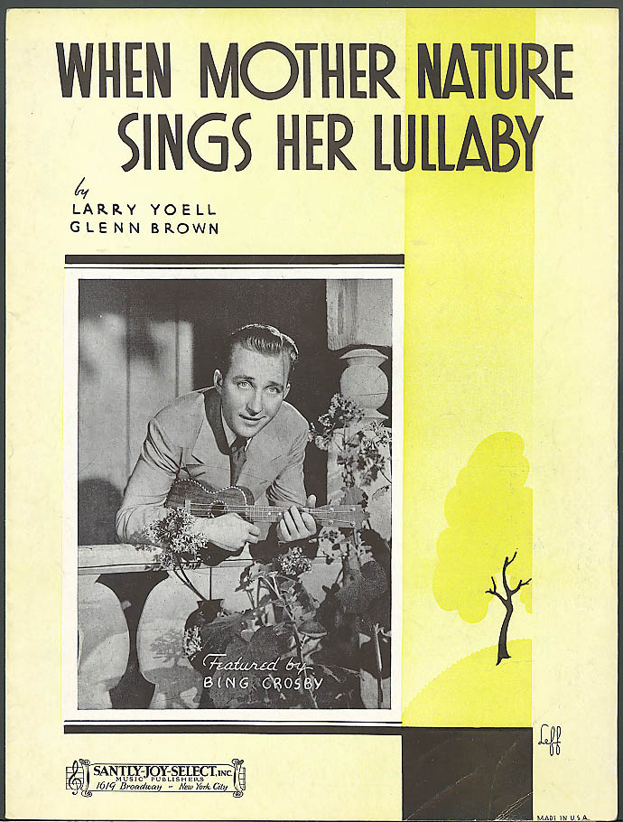 Image for When Mother Nature Sings a Lullaby sheet music Bing Crosby 1938